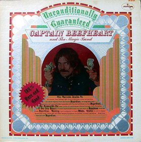 Captain Beefheart -- Unconditionally Guaranteed