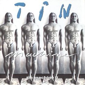 Tin Machine -- Tin Machine II