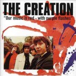 The Creation -- Our Music Is Red With Purple Flashes