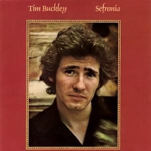 Tim Buckley -- Sefronia