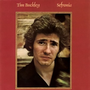 Tim Buckley -- Sefronia