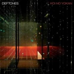 Deftones, Koi No Yokan